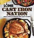 Lodge Cast Iron Nation: Inspired Dish...