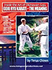 Chinen - Goju Ryu Karate - The Meaning