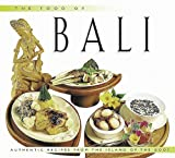img - for The Food of Bali: Authentic Recipes from the Island of the Gods (Food of the World Cookbooks) book / textbook / text book