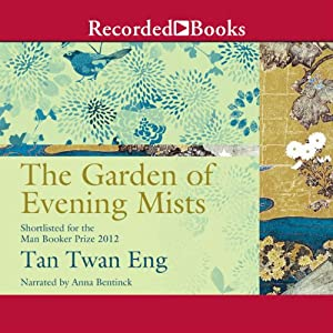 The Garden of Evening Mists | [Tan Twan Eng]