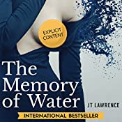 The Memory of Water | [JT Lawrence]