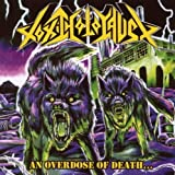An Overdose of Death by Toxic Holocaust (2008) Audio CD