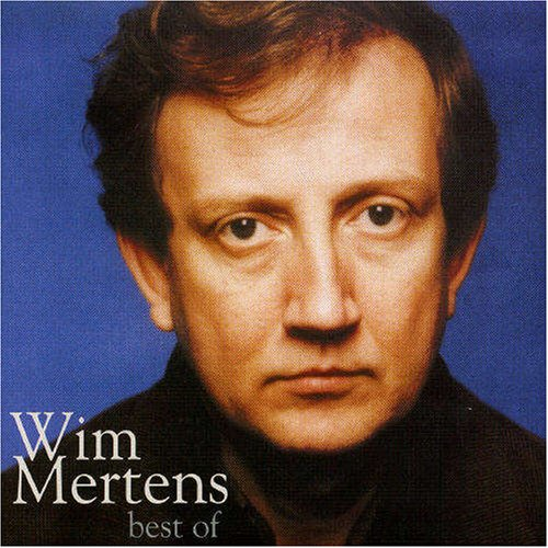 Wim Mertens - Best of Wim Mertens - Zortam Music