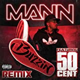 Buzzin (Remix Explicit Version) [feat. 50 Cent] [Explicit]