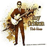 Orbison Roy / Rock House