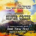 Silver Creek Audiobook by A. Holt Narrated by Mark Sherfy