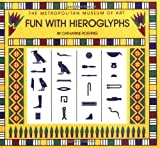 Fun With Hieroglyphs (0670835765) by Roehrig, Catharine