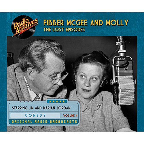 Fibber McGee and Molly: The Lost Episodes, Volume 4 PDF