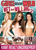 Girls Gone Wild: Wet & Willing 2 [Import]