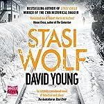Stasi Wolf: Stasi Child, Book 2 | David Young