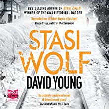 Stasi Wolf: Stasi Child, Book 2 Audiobook by David Young Narrated by Julia Barrie