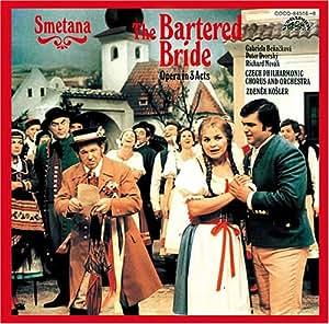 Gabriela Benackova-Capova - Bedrich Smetana: The Bartered Bride