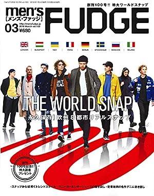 men's FUDGE -メンズ ファッジ- 2018年3月号 Vol.100