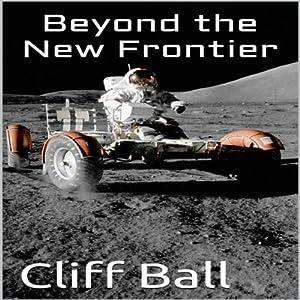 Beyond the New Frontier Audiobook