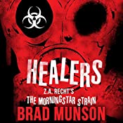 Healers: A Morningstar Strain Novel | Brad Munson