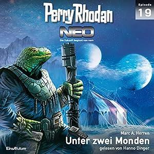 Unter zwei Monden (Perry Rhodan NEO 19) Hörbuch
