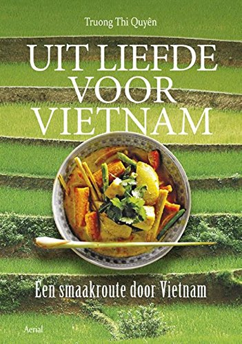Enchanted by Vietnam: A Journey of Flavours through Vietnam by Truong Thi Quyen