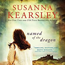 Named of the Dragon (  UNABRIDGED) by Susanna Kearsley Narrated by Jill Tanner