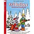 Fridolins Weihnachtsalbum, f�r 1 oder 2 Gitarren oder Melodieinstrument und Gitarre