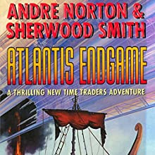 Atlantis Endgame (       UNABRIDGED) by Andre Norton, Sherwood Smith Narrated by Mark F. Smith