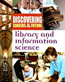 Library and Information Science (Discovering Careers for Your Future)