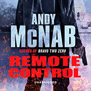 Remote Control: Nick Stone Book 1 | [Andy McNab]