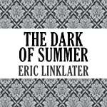 The Dark of Summer | Eric Linklater