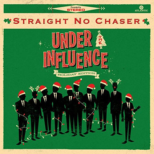 Under The Influence: Holiday Edition (Straight No Chaser compare prices)