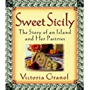 Sweet Sicily: The Story of an Island and Her Pastries