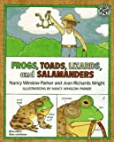 img - for Frogs, Toads, Lizards, and Salamanders by Parker, Nancy Winslow, Wright, Joan Richards (1996) Paperback book / textbook / text book