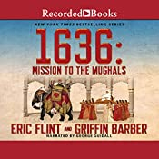 1636: Mission to the Mughals | Eric Flint, Griffin Barber