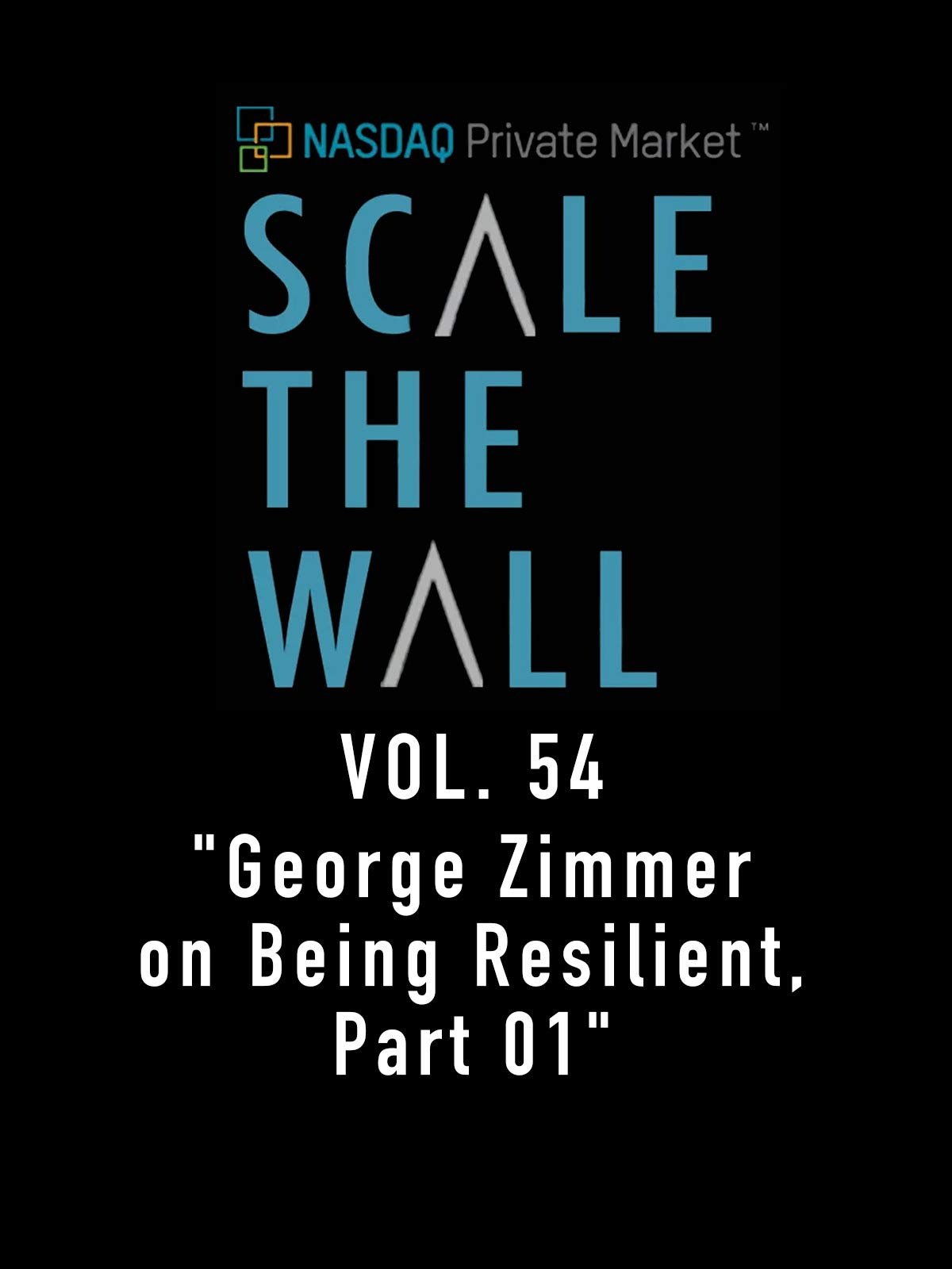 Scale The Wall Vol. 54