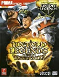 Untold Legends: Brotherhood of the Blade and The Warrior's Code (Prima Official Game Guide) (0761553258) by Brad Anthony