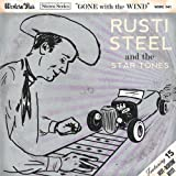 Gone With The Wind Rusti Steel & The Star Tones