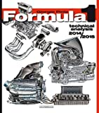 Formula 1 2014/2015: Technical Analysis (Formula 1 Technical Analysis)