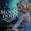 Blood Doll Audiobook by Georgia Cates Narrated by Tad Branson