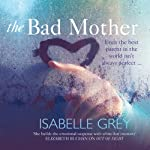 The Bad Mother | Isabelle Grey