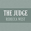 The Judge Audiobook by Rebecca West Narrated by Imogen Church