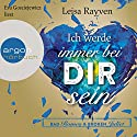 Ich werde immer bei dir sein (Bad Romeo & Broken Juliet 2) Audiobook by Leisa Rayven Narrated by Eva Gosciejewicz