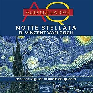 Notte stellata di vincent van gogh starry night by for Dipinto di van gogh notte stellata
