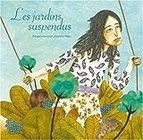 """Afficher """"Les Jardins suspendus"""""""