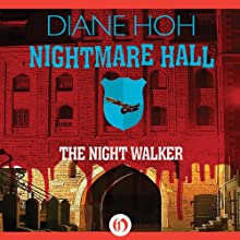 Night Walker: Nightmare Hall, Book 9 (       UNABRIDGED) by Diane Hoh Narrated by Tara Sands