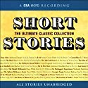 Short Stories: The Ultimate Classic Collection (       UNABRIDGED) by Edgar Allan Poe, Nathaniel Hawthorne, Arthur Conan Doyle, more Narrated by various