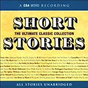 Short Stories: The Ultimate Classic Collection | [Edgar Allan Poe, Nathaniel Hawthorne, Arthur Conan Doyle, more]