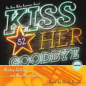 Kiss Her Goodbye Audiobook