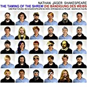 Die Bändigung des Weibs / The Taming of the Shrew (       ungekürzt) von William Shakespeare Gesprochen von: David Nathan, Simon Jäger