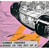 In The Key Of H (French Import) by Summer Indoors (1998-02-02)