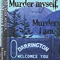 Murder Myself, Murder I Am Audiobook by Jon Keehner Narrated by Charles Ahl