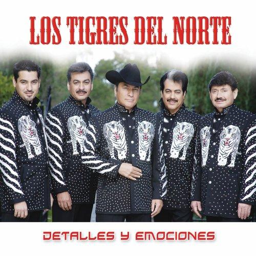 Los Tigres Del Norte - Detalles Lyrics - Zortam Music