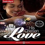 His Chosen Love | Veronica Maxim